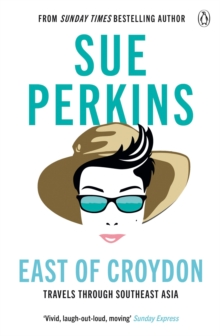 Image for East of Croydon  : travels through South East Asia