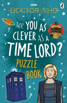 Image for Doctor Who: Are You as Clever as a Time Lord? Puzzle Book