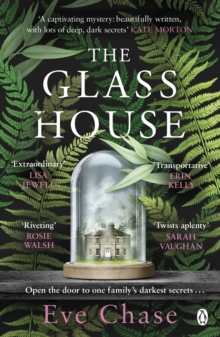 The glass house - Chase, Eve