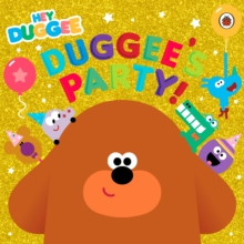 Duggee's party! - Hey Duggee