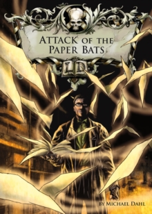 Image for Attack of the paper bats