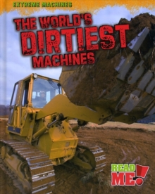 Image for The world's dirtiest machines