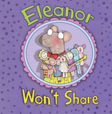 Image for Eleanor won't share