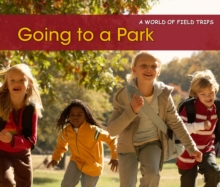 Image for Going to a park