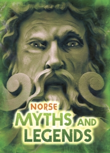 Norse myths and legends - Ganeri, Anita