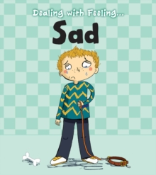 Image for Dealing with feeling ... sad