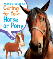 Image for Winnie's guide to caring for your horse or pony