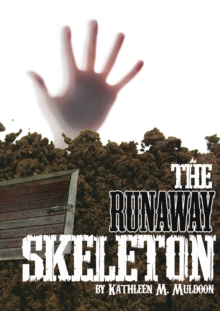 Image for The runaway skeleton