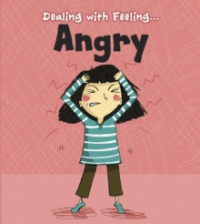 Image for Dealing with feeling ... angry