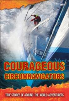 Image for Courageous circumnavigators  : true stories of around-the-world adventurers