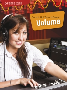 Image for Turn it up! Turn it down!  : volume