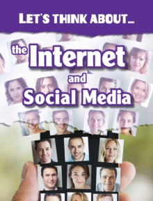 Image for Let's think about the internet and social media