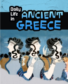 Image for Daily life in Ancient Greece