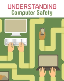Understanding computer safety - Mason, Paul