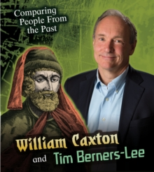 Image for William Caxton and Tim Berners-Lee