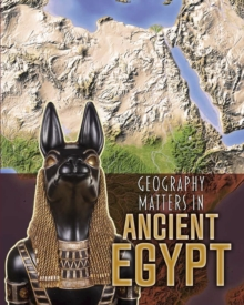 Image for Geography matters in ancient Egypt