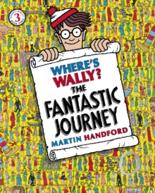 Where's Wally?: The fantastic journey - Handford, Martin