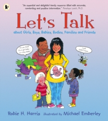 Image for Let's talk  : about girls, boys, babies, bodies, families and friends