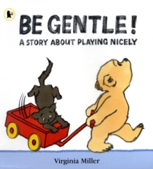 Image for Be gentle!