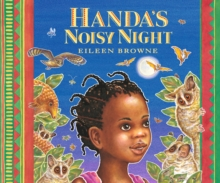 Handa's noisy night - Browne, Eileen
