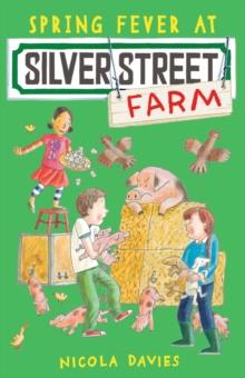 Spring fever at Silver Street Farm - Davies, Nicola