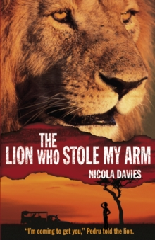 Image for The lion Who stole my arm