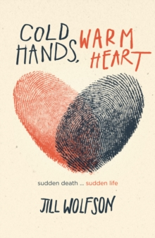 Image for Cold hands, warm heart