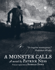 A monster calls  : a novel - Ness, Patrick