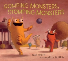 Image for Romping monsters, stomping monsters