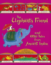 The elephant's friend and other tales from ancient India - Williams, Marcia