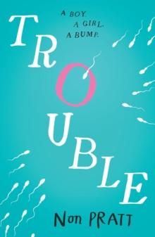 Trouble - Pratt, Non