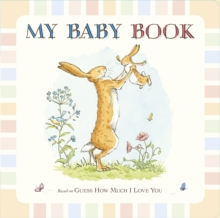Image for Guess How Much I Love You: My Baby Book