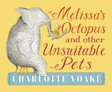 Image for Melissa's octopus and other unsuitable pets