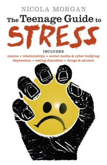 The teenage guide to stress - Morgan, Nicola