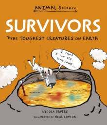Image for Survivors  : the toughest creatures on Earth