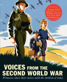 Image for Voices from the Second World War  : witnesses share their stories with the children of today