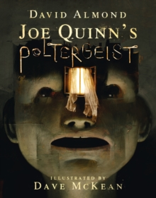 Joe Quinn's poltergeist - Almond, David