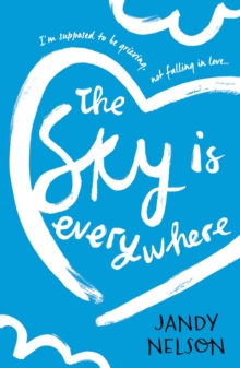 The sky is everywhere - Nelson, Jandy