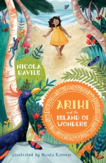 Ariki and the island of wonders - Davies, Nicola