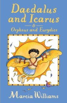 Image for Daedalus and Icarus  : &, Orpheus and Eurydice