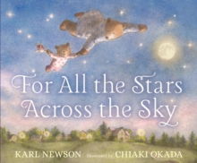 For all the stars across the sky - Newson, Karl