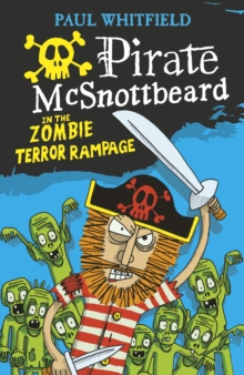 Image for Pirate McSnottbeard in the zombie terror rampage
