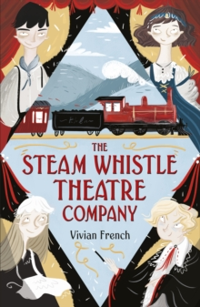 The Steam Whistle Theatre Company - French, Vivian