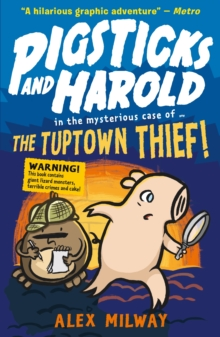 Pigsticks and Harold: the Tuptown Thief!
