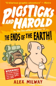 Pigsticks and Harold: the Ends of the Earth!