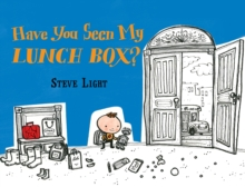 Image for Have you seen my lunch box?