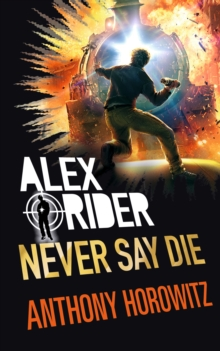 Never say die - Horowitz, Anthony