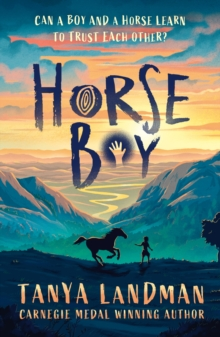 Horse boy - Landman, Tanya