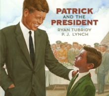 Image for Patrick and the president