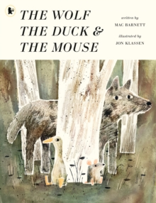 Image for The wolf, the duck & the mouse